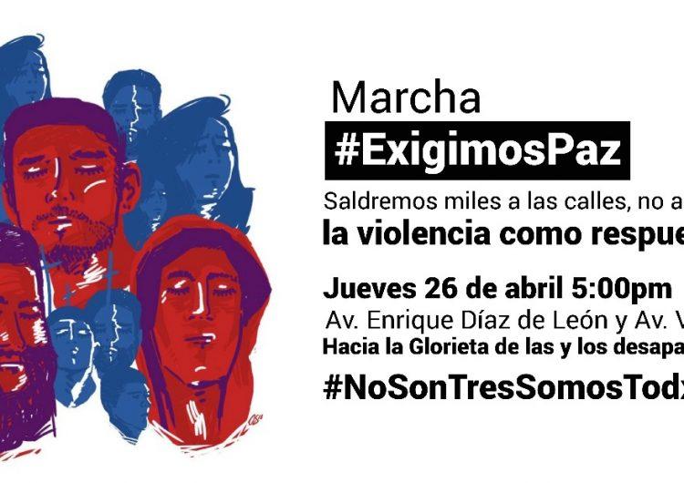 Encabezarán familiares de desaparecidos marcha #ExigimosPaz en Guadalajara