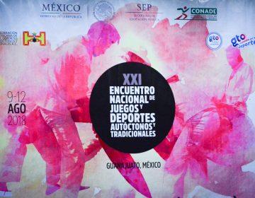 Guanajuato, sede 2018 del XXI Encuentro Nacional de Juegos, Deportes Autóctonos y Tradicionales de México