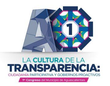 Aguascalientes será sede del Primer Congreso Municipal de Transparencia