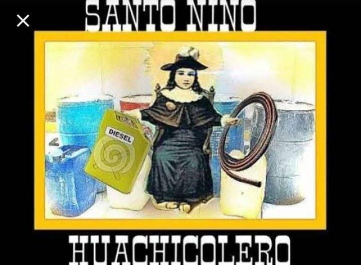 """""""Niño Huachicolero"""": el santo de los ladrones de combustible"""
