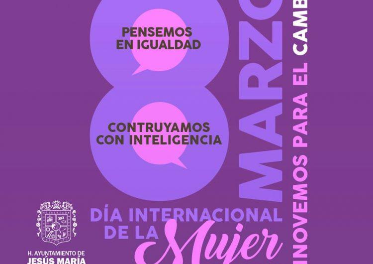 Prepara gobierno de JM actividades por el Día Internacional de la Mujer