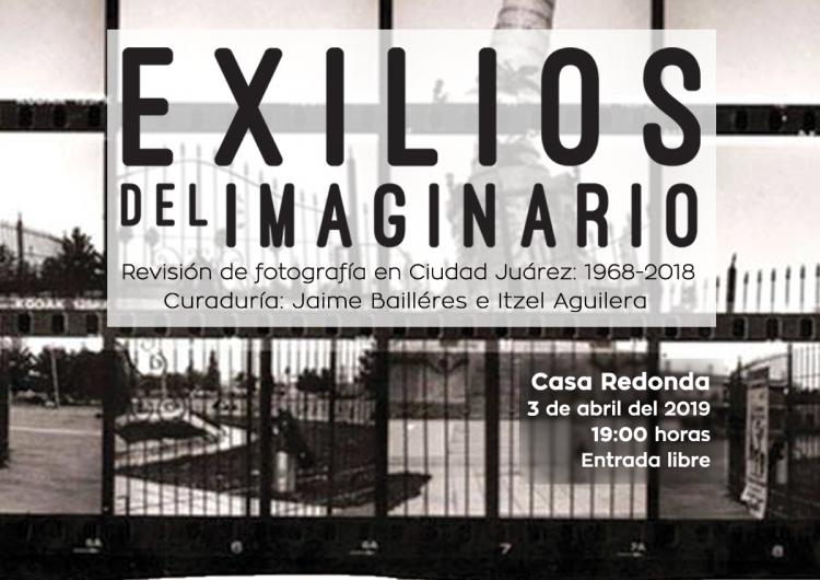 Memoria gráfica de Cd. Juárez, en Casa Redonda