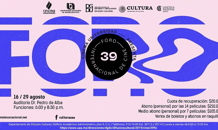 Del 16 al 29 de agosto, se presenta el Foro Internacional de Cine en la UAA