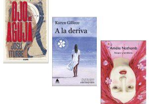 Recomendaciones literarias: Josu Iturbe, Amélie Nothomb, Karen Gillece…