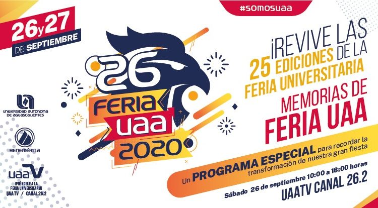 Por primera vez, Feria de la UAA se realizará vía remota