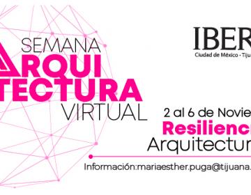 Invitan a evento virtual sobre la resiliencia durante la Semana de Arquitectura IBERO