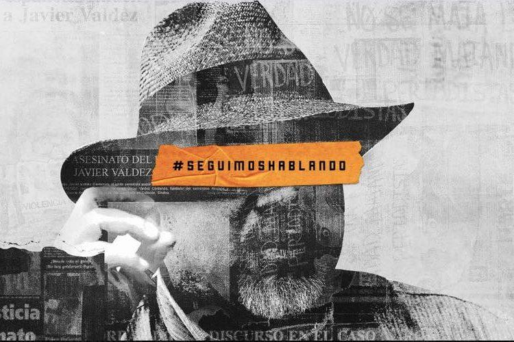 Iniciativa #SeguimosHablando exige justicia para periodistas víctimas de asesinato y desaparición en México
