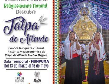Exposición de Talpa de Allende se presenta en el Museo Nacional de Pueblos Mágicos