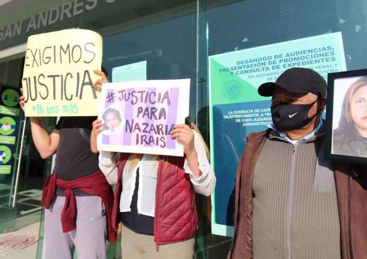 Temen padres de Nazaria que dejen libres a sus feminicidas