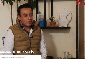 Libres tiene muchos retos, Armando Ruiz Solís prepara Plan de Desarrollo para el municipio