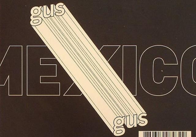 Love & Rockets (ideas y sonidos): Gus Gus, La Cifra…